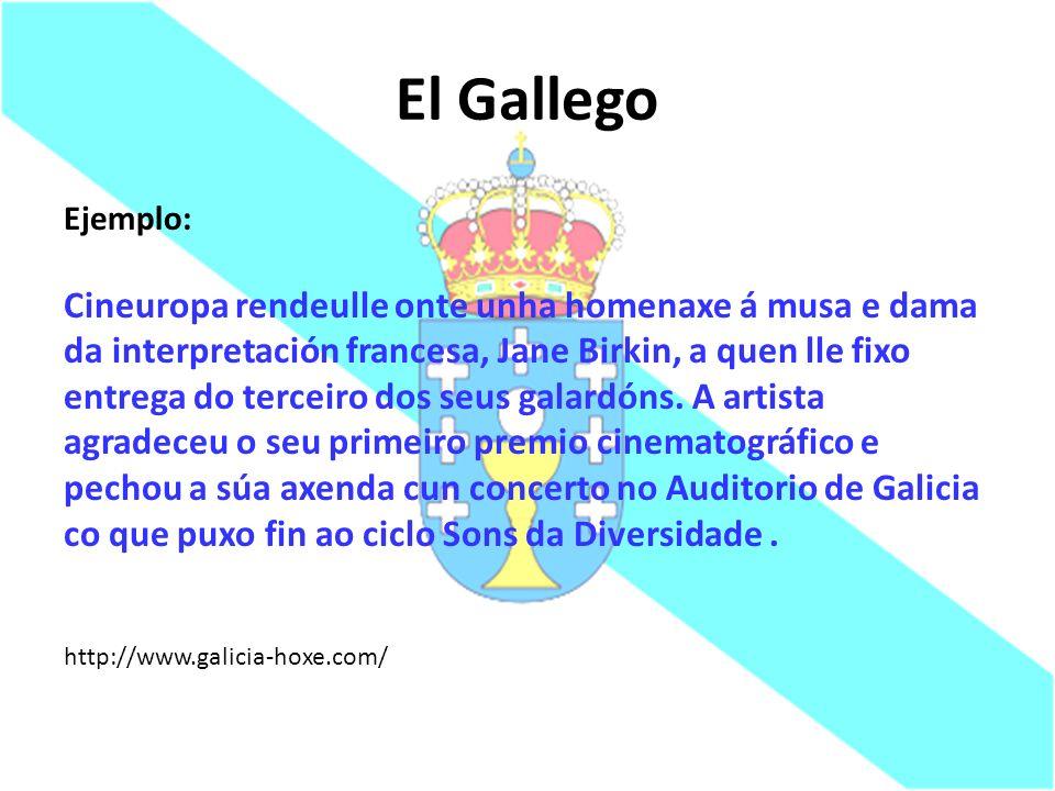 El Gallego Ejemplo: