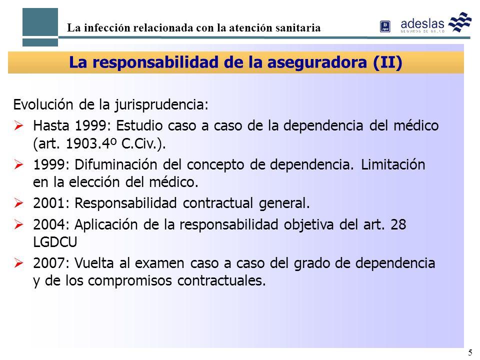 La responsabilidad de la aseguradora (II)