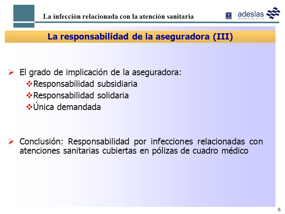 La responsabilidad de la aseguradora (III)