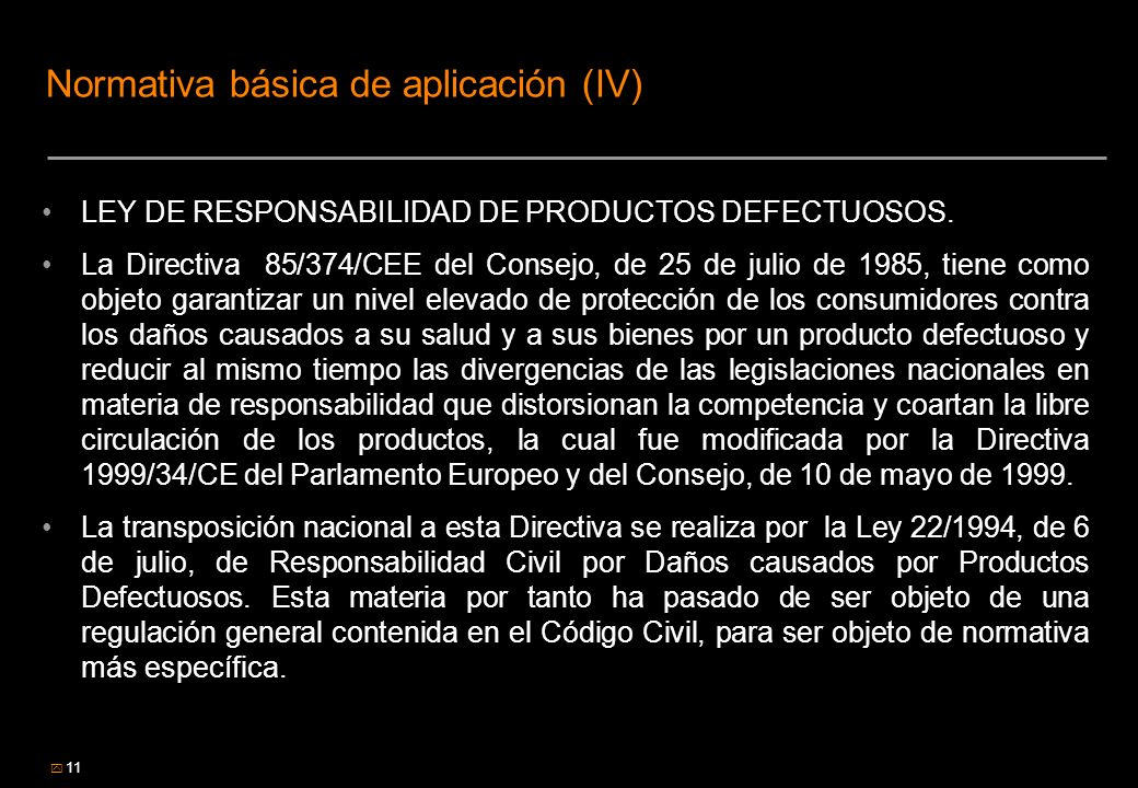 Normativa básica de aplicación (IV)