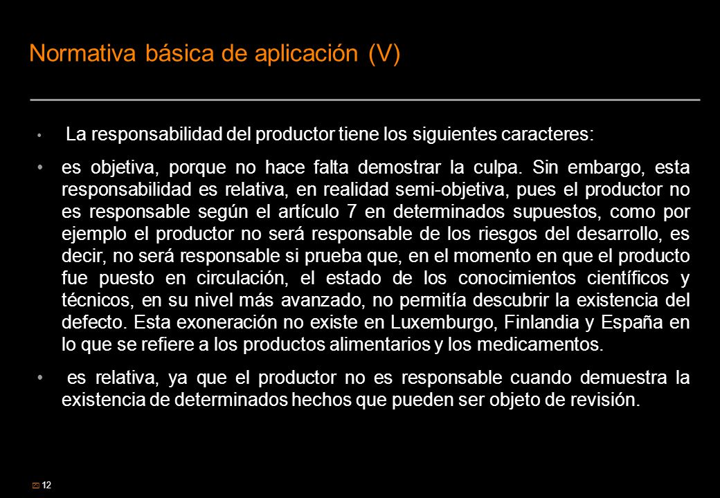 Normativa básica de aplicación (V)
