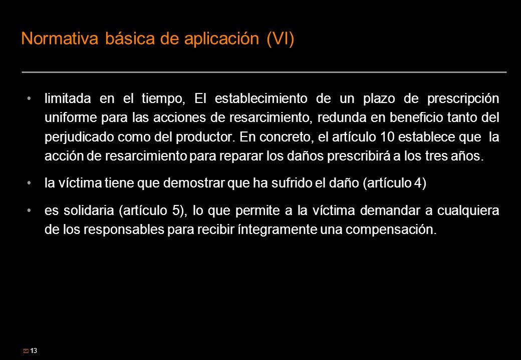 Normativa básica de aplicación (VI)
