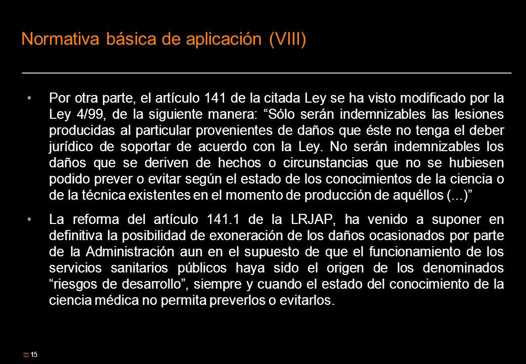 Normativa básica de aplicación (VIII)