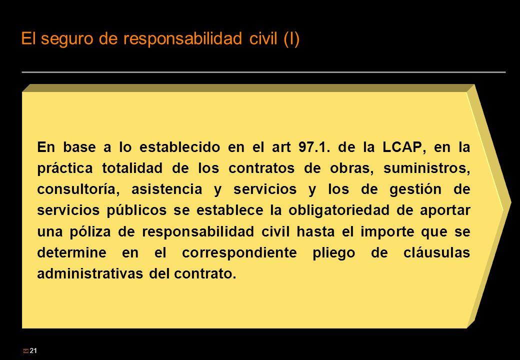 El seguro de responsabilidad civil (I)