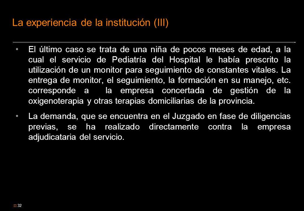 La experiencia de la institución (III)