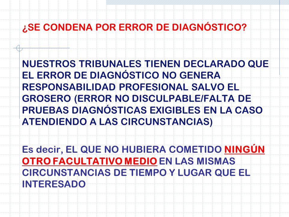 ¿SE CONDENA POR ERROR DE DIAGNÓSTICO