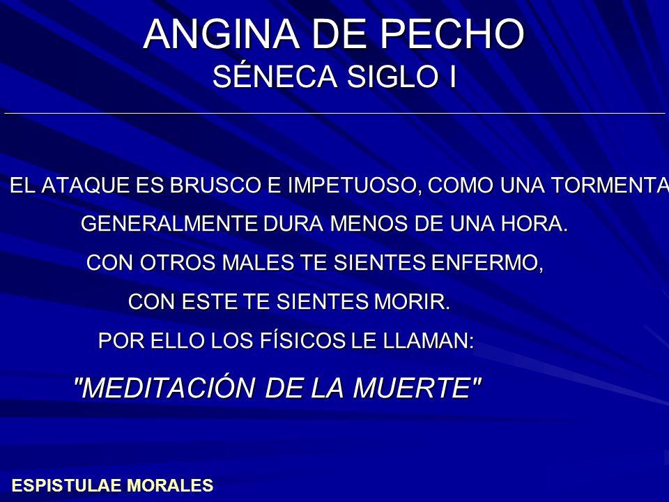 ANGINA DE PECHO SÉNECA SIGLO I