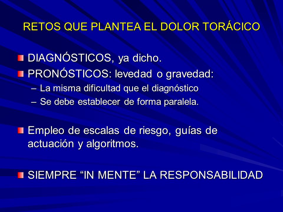 RETOS QUE PLANTEA EL DOLOR TORÁCICO