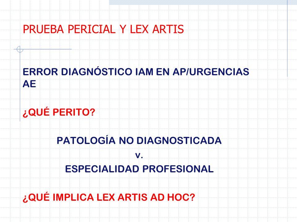 PRUEBA PERICIAL Y LEX ARTIS
