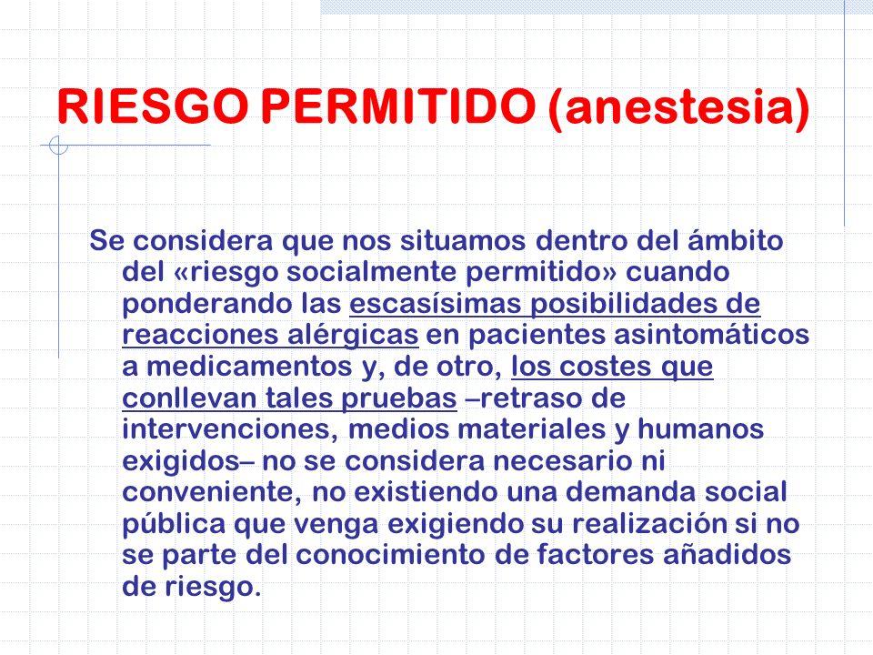 RIESGO PERMITIDO (anestesia)