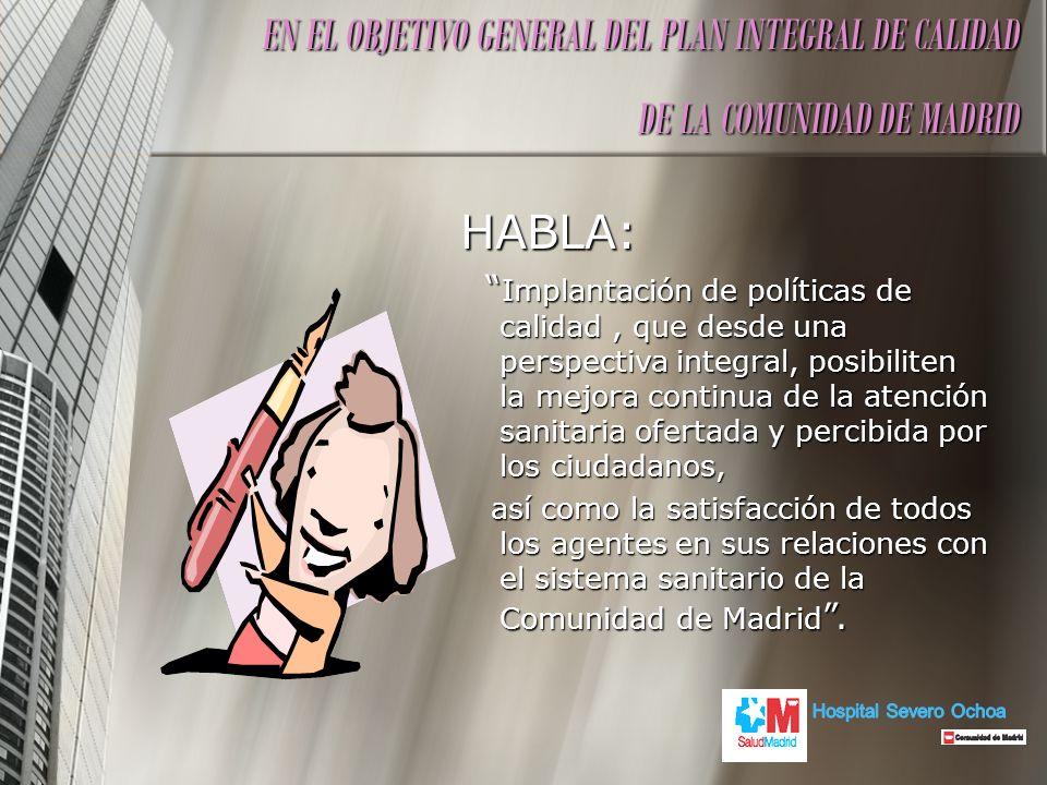 EN EL OBJETIVO GENERAL DEL PLAN INTEGRAL DE CALIDAD