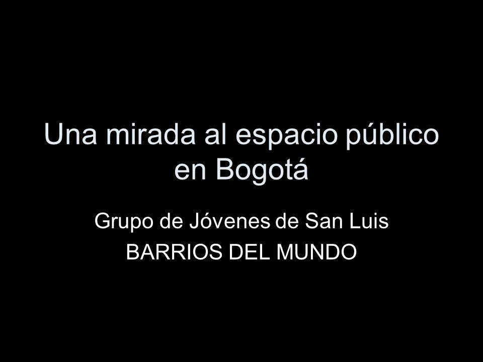 Una mirada al espacio público en Bogotá