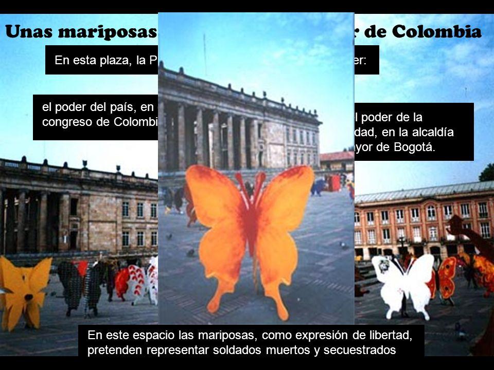 Unas mariposas políticas en el poder de Colombia