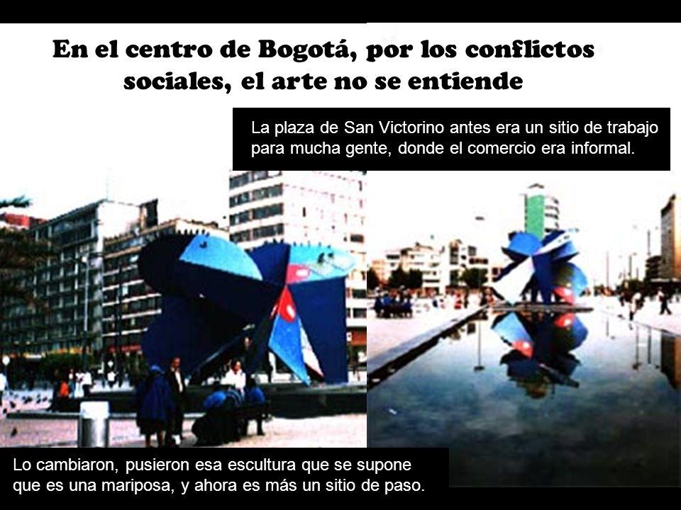 En el centro de Bogotá, por los conflictos sociales, el arte no se entiende