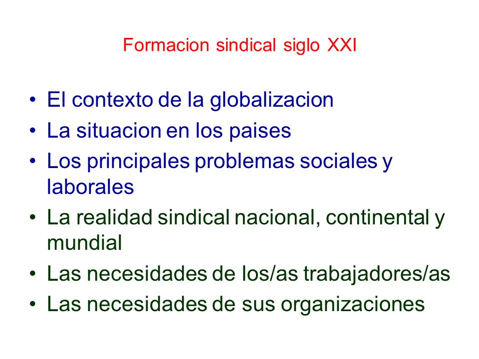 Formacion sindical siglo XXI