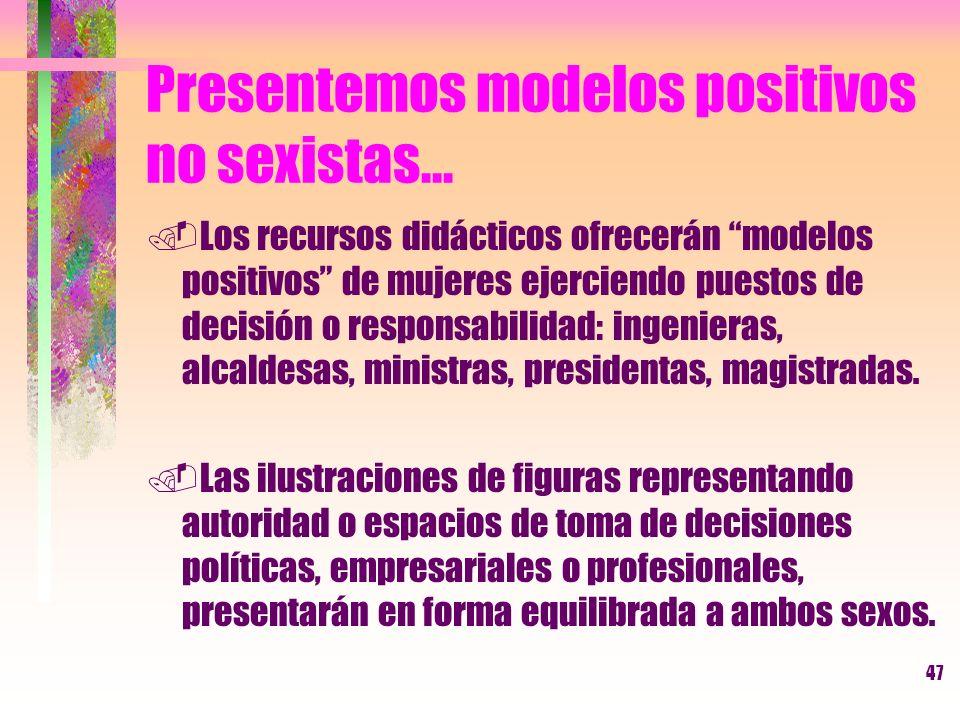 Presentemos modelos positivos no sexistas...