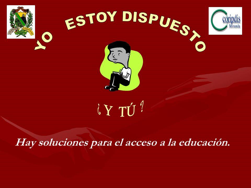 Hay soluciones para el acceso a la educación.