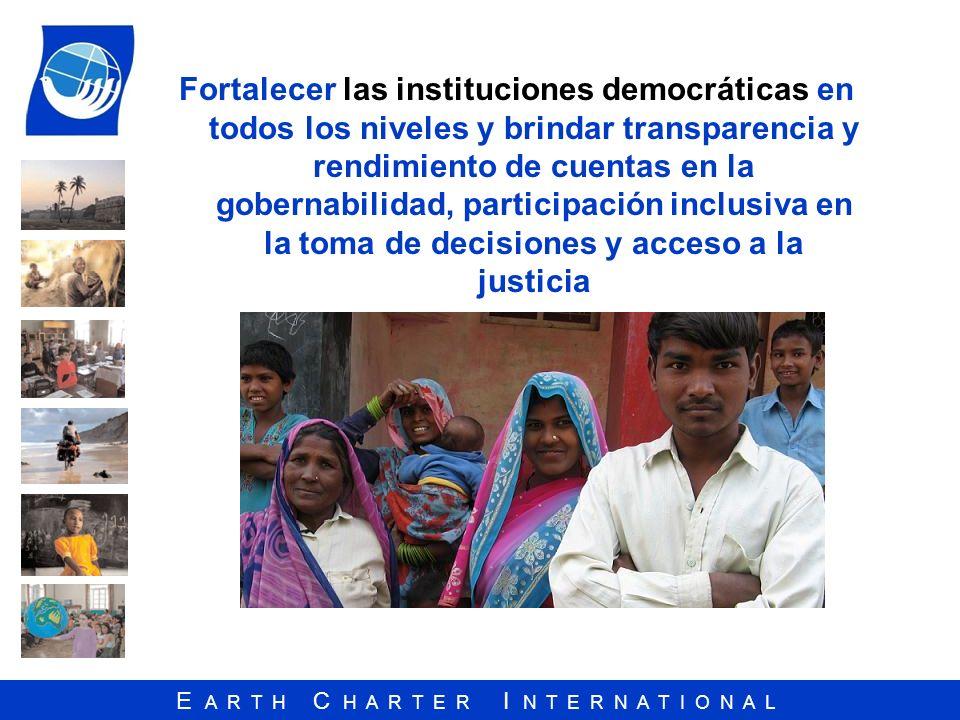 Fortalecer las instituciones democráticas en todos los niveles y brindar transparencia y rendimiento de cuentas en la gobernabilidad, participación inclusiva en la toma de decisiones y acceso a la justicia
