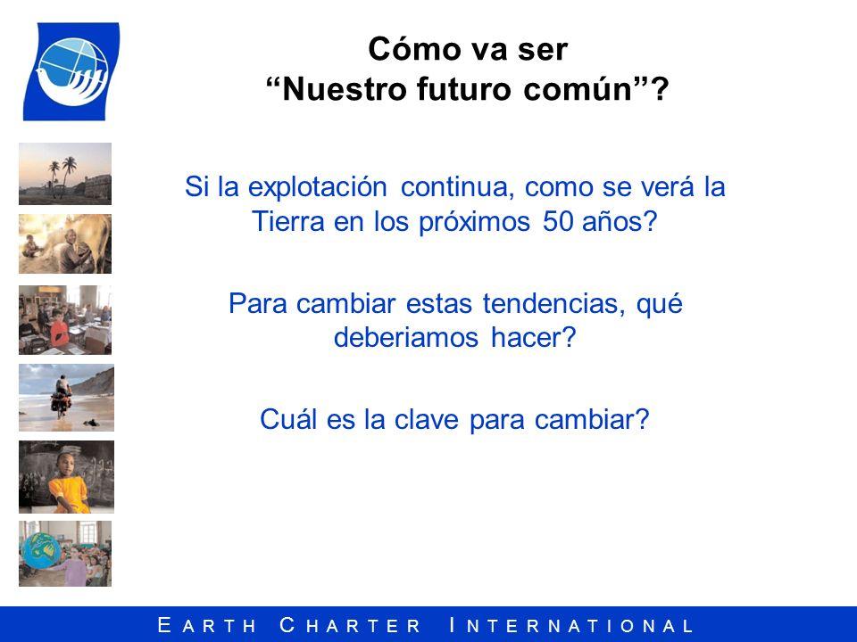 Cómo va ser Nuestro futuro común