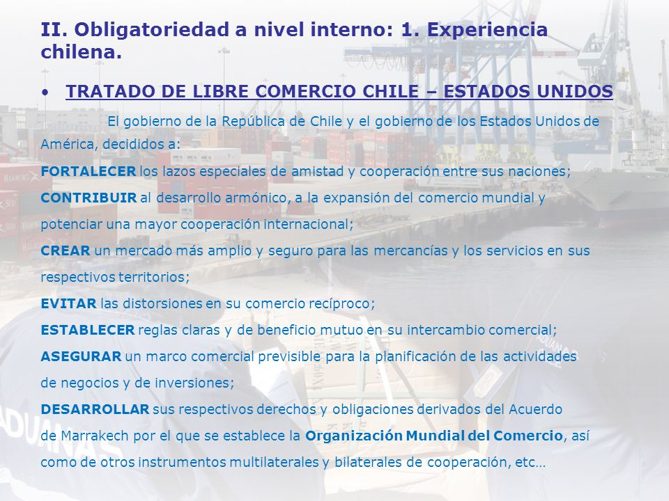 II. Obligatoriedad a nivel interno: 1. Experiencia chilena.