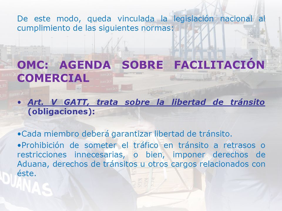 OMC: AGENDA SOBRE FACILITACIÓN COMERCIAL
