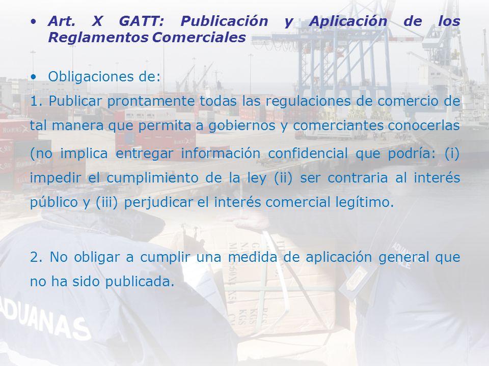 Art. X GATT: Publicación y Aplicación de los Reglamentos Comerciales
