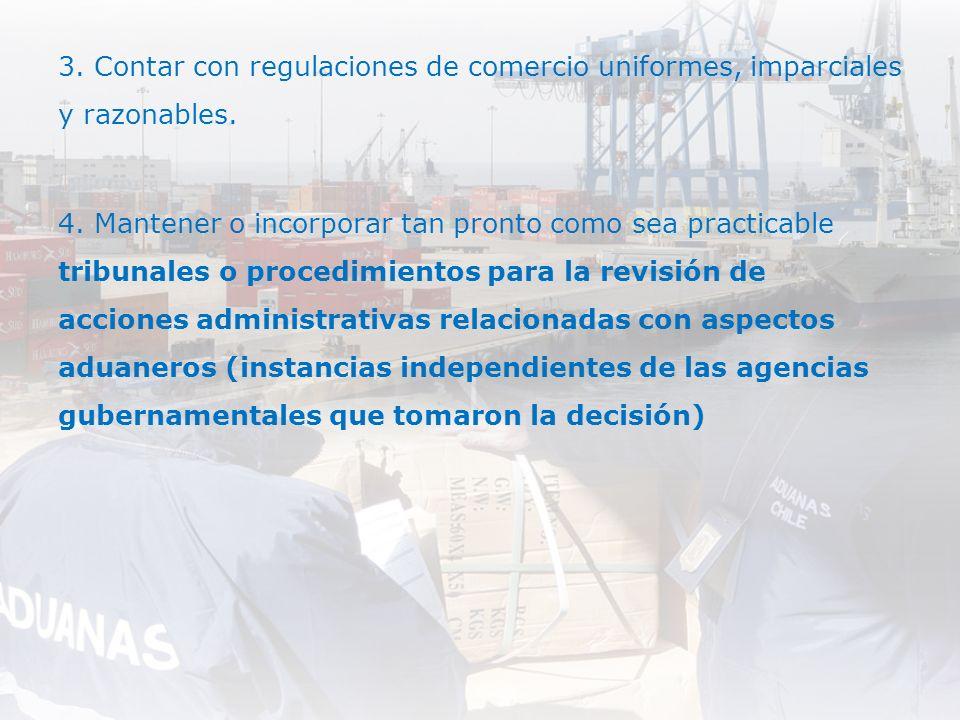3.Contar con regulaciones de comercio uniformes, imparciales y razonables.