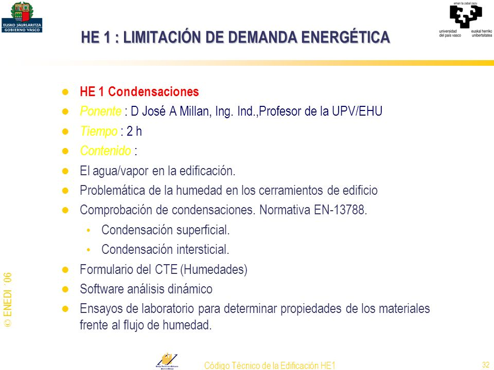 HE 1 : LIMITACIÓN DE DEMANDA ENERGÉTICA