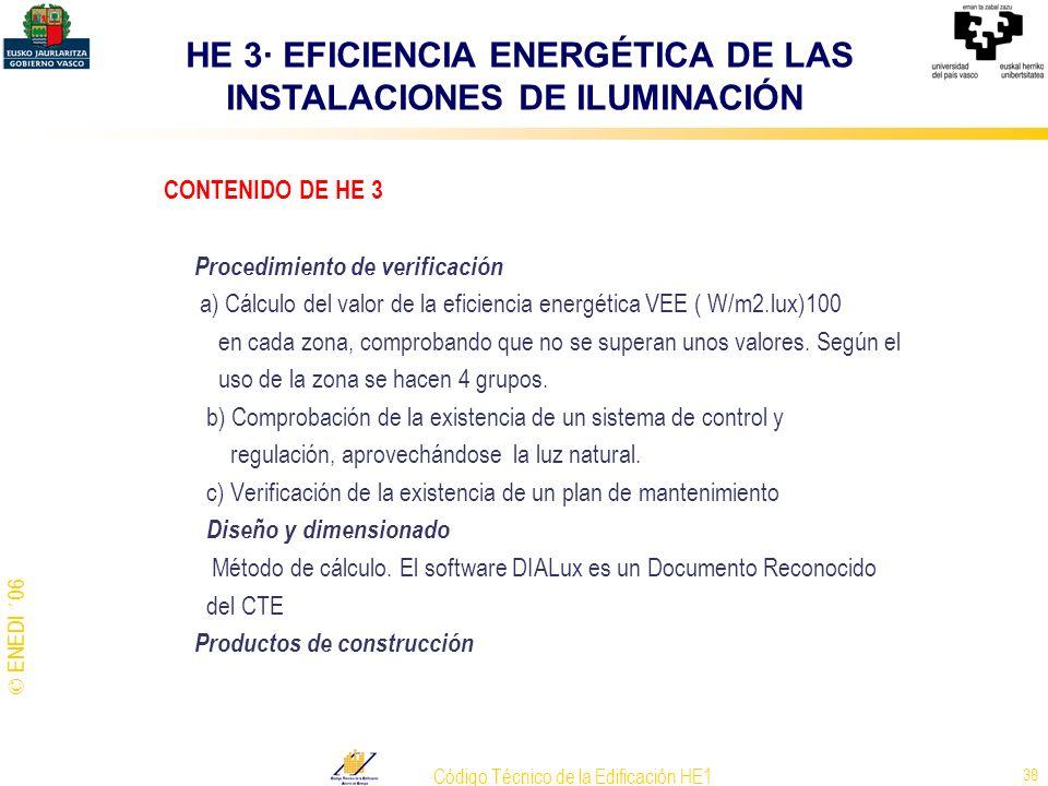 HE 3· EFICIENCIA ENERGÉTICA DE LAS INSTALACIONES DE ILUMINACIÓN