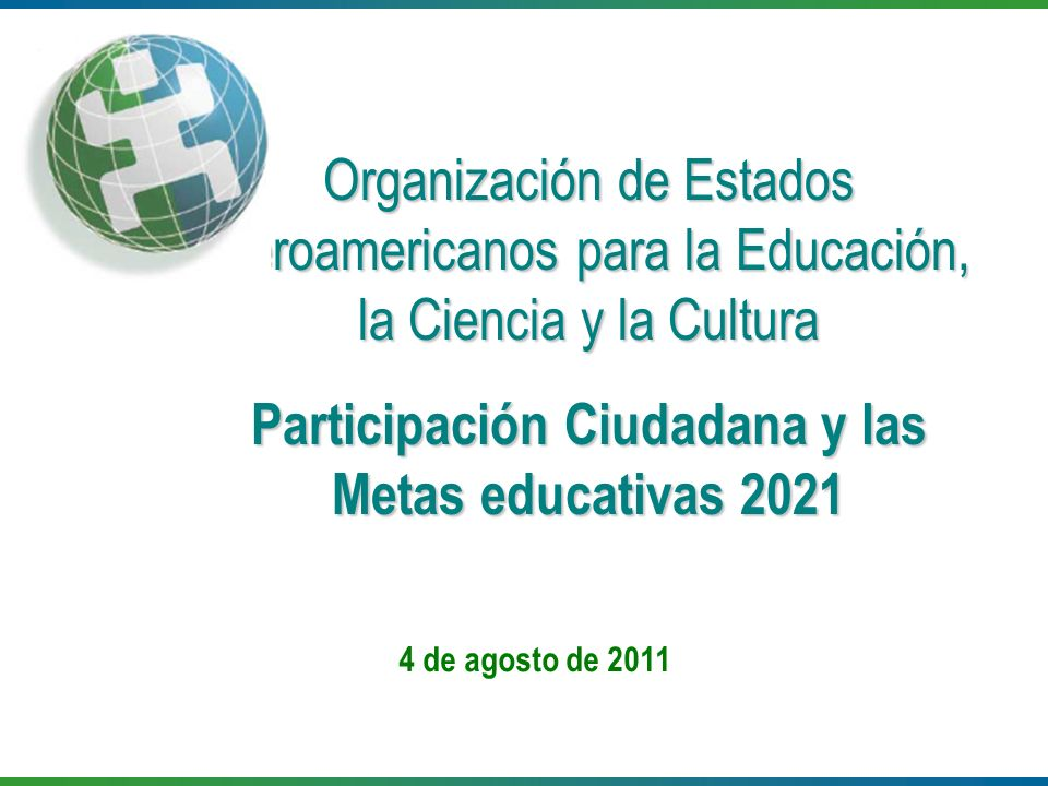 Participación Ciudadana y las Metas educativas 2021