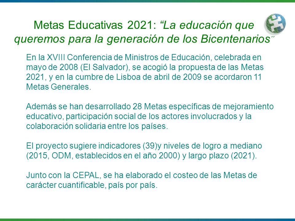 Metas Educativas 2021: La educación que queremos para la generación de los Bicentenarios