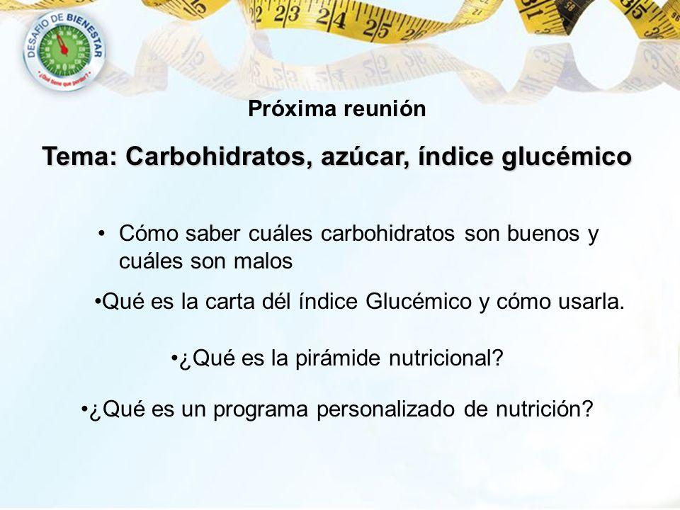 Tema: Carbohidratos, azúcar, índice glucémico