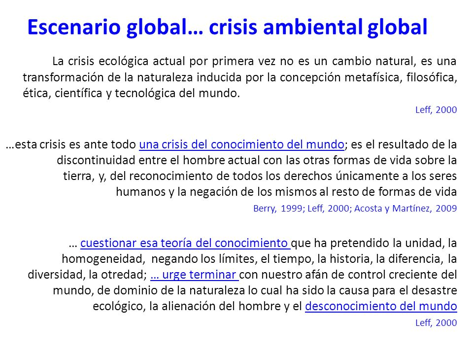 Escenario global… crisis ambiental global