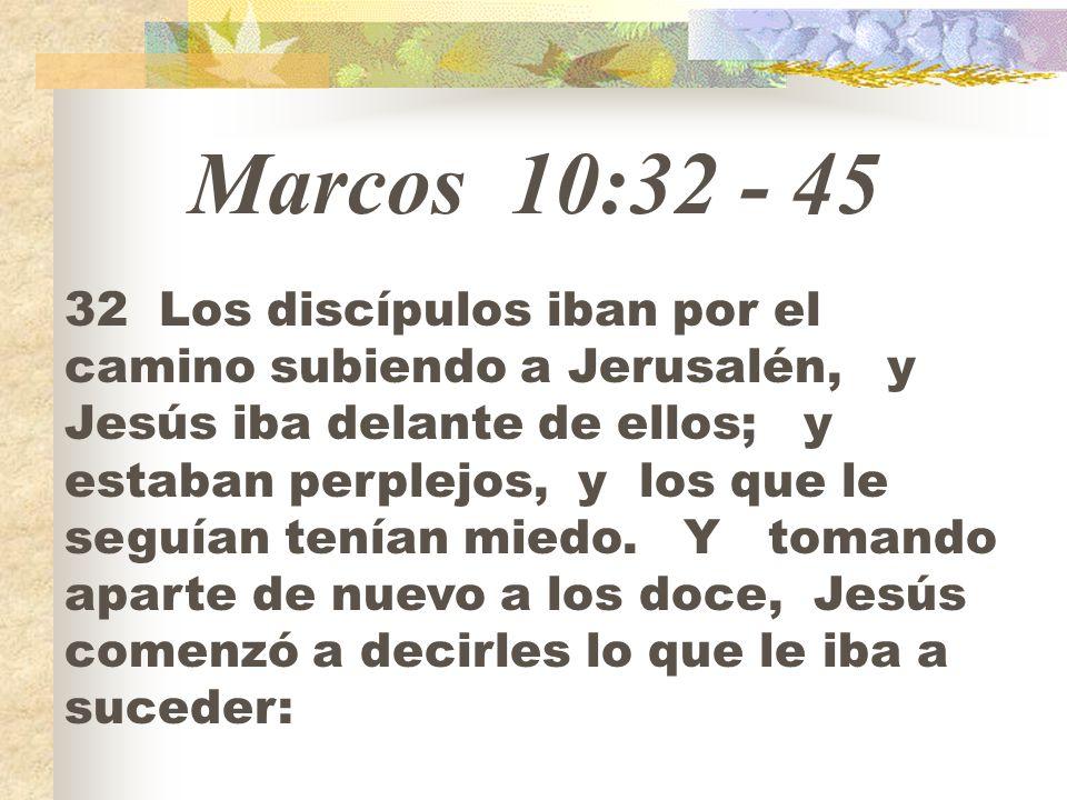 Marcos 10: Los discípulos iban por el camino subiendo a Jerusalén, y ...