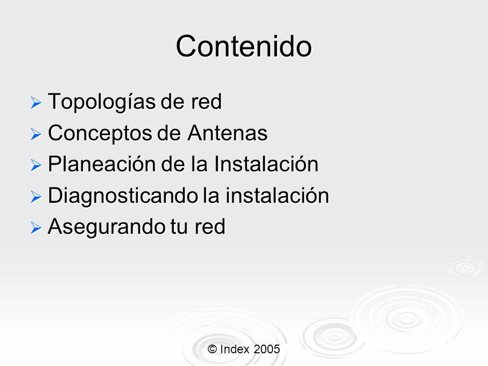 Contenido Topologías de red Conceptos de Antenas