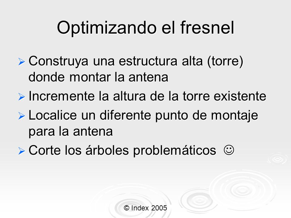 Optimizando el fresnel