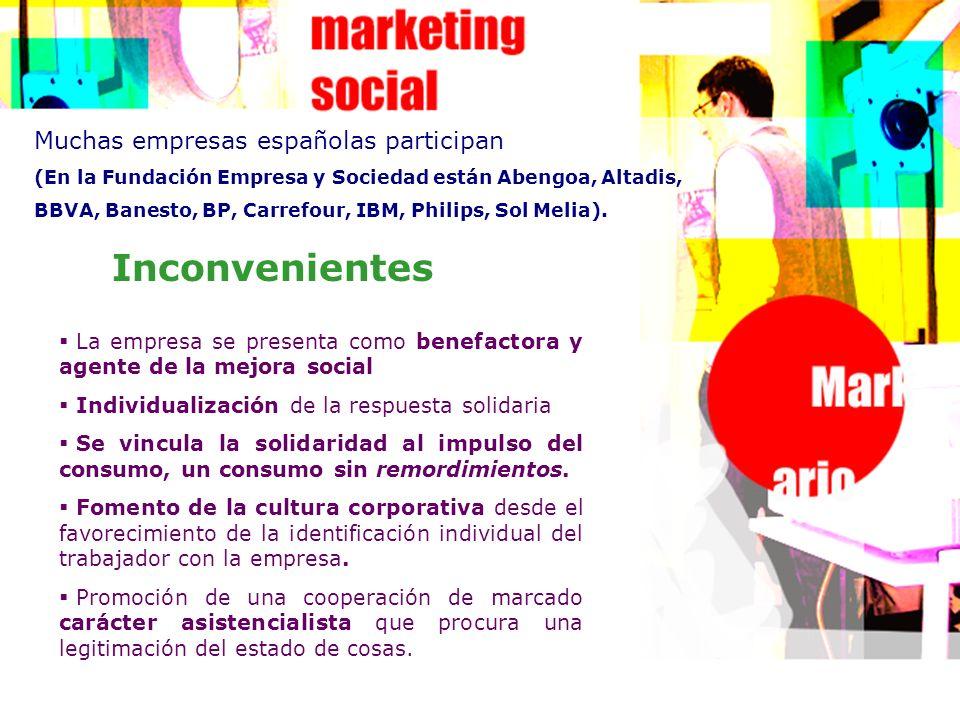Inconvenientes Muchas empresas españolas participan