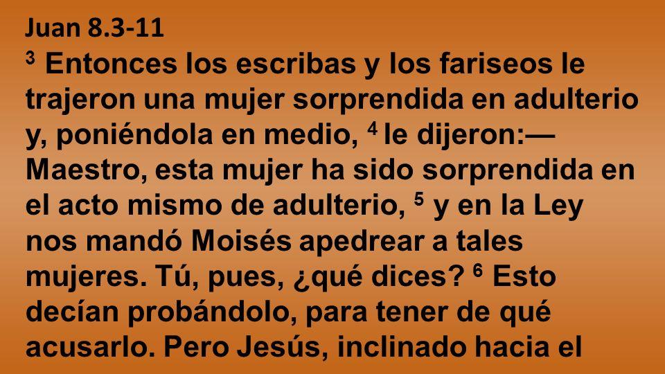 Juan 8.3-11