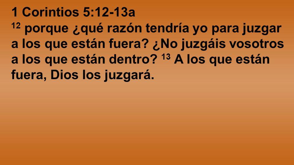 1 Corintios 5:12-13a