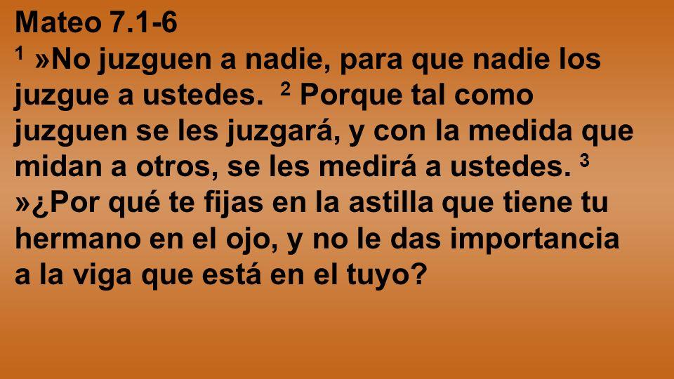 Mateo 7.1-6