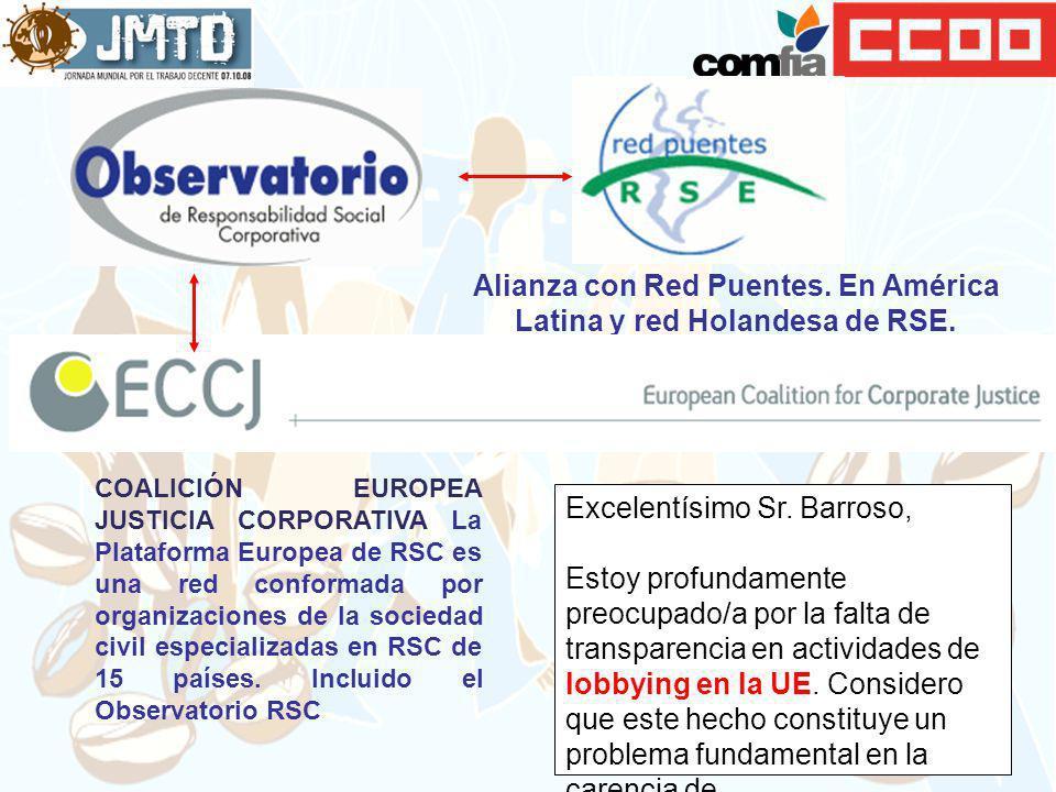 Alianza con Red Puentes. En América Latina y red Holandesa de RSE.