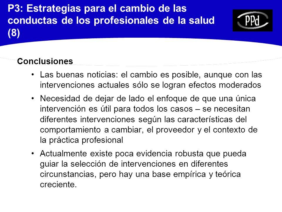 P3: Estrategias para el cambio de las conductas de los profesionales de la salud (8)