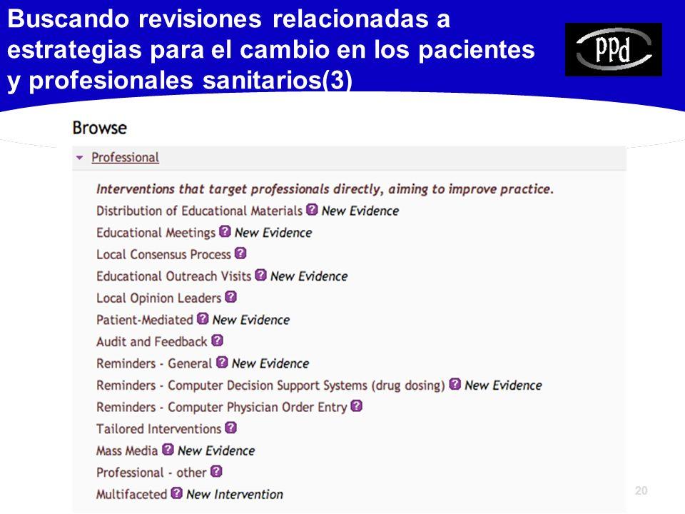 Buscando revisiones relacionadas a estrategias para el cambio en los pacientes y profesionales sanitarios(3)