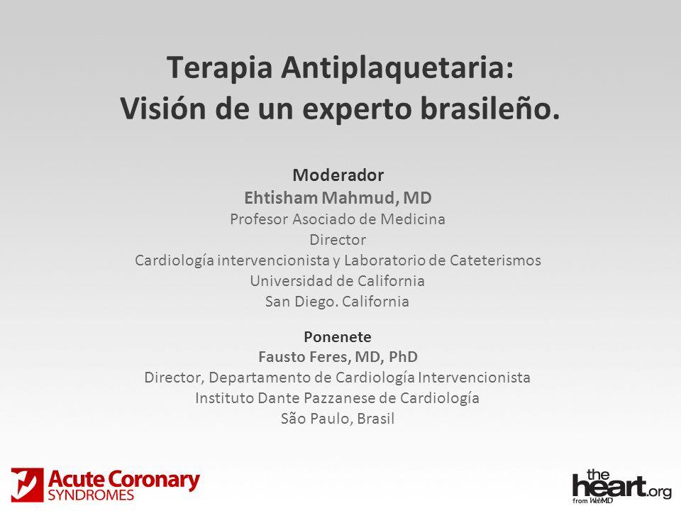 Terapia Antiplaquetaria: Visión de un experto brasileño.