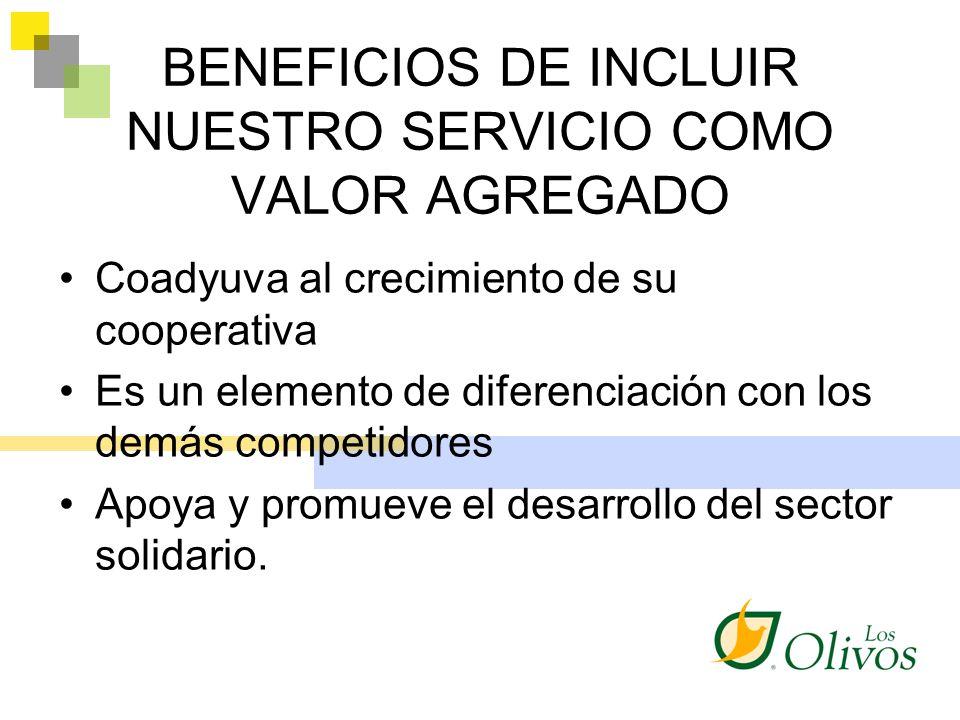 BENEFICIOS DE INCLUIR NUESTRO SERVICIO COMO VALOR AGREGADO