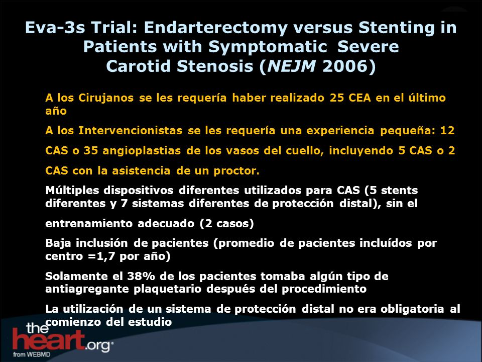 Eva-3s Trial: Endarterectomy versus Stenting in Patients with Symptomatic Severe Carotid Stenosis (NEJM 2006)