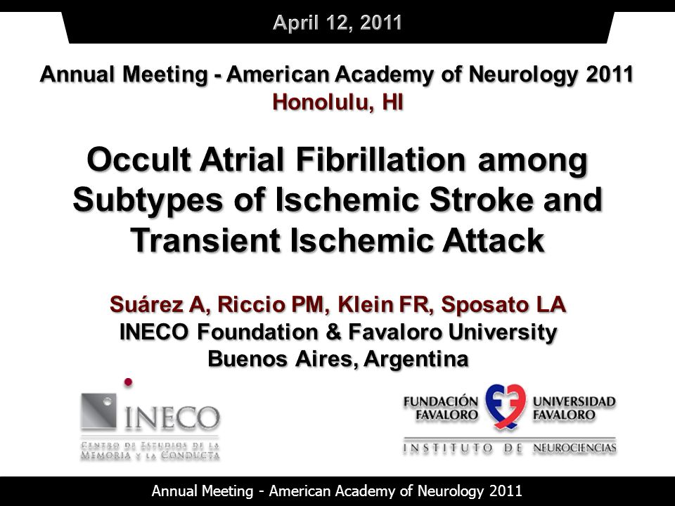 April 12, 2011 Annual Meeting - American Academy of Neurology 2011. Honolulu, HI.