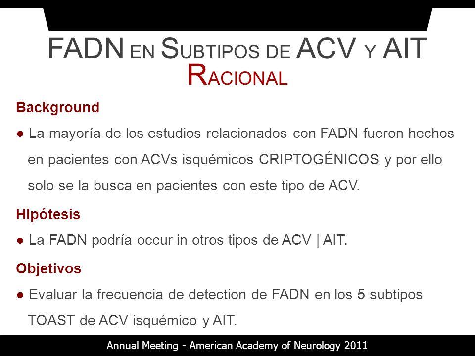 FADN EN SUBTIPOS DE ACV Y AIT RACIONAL