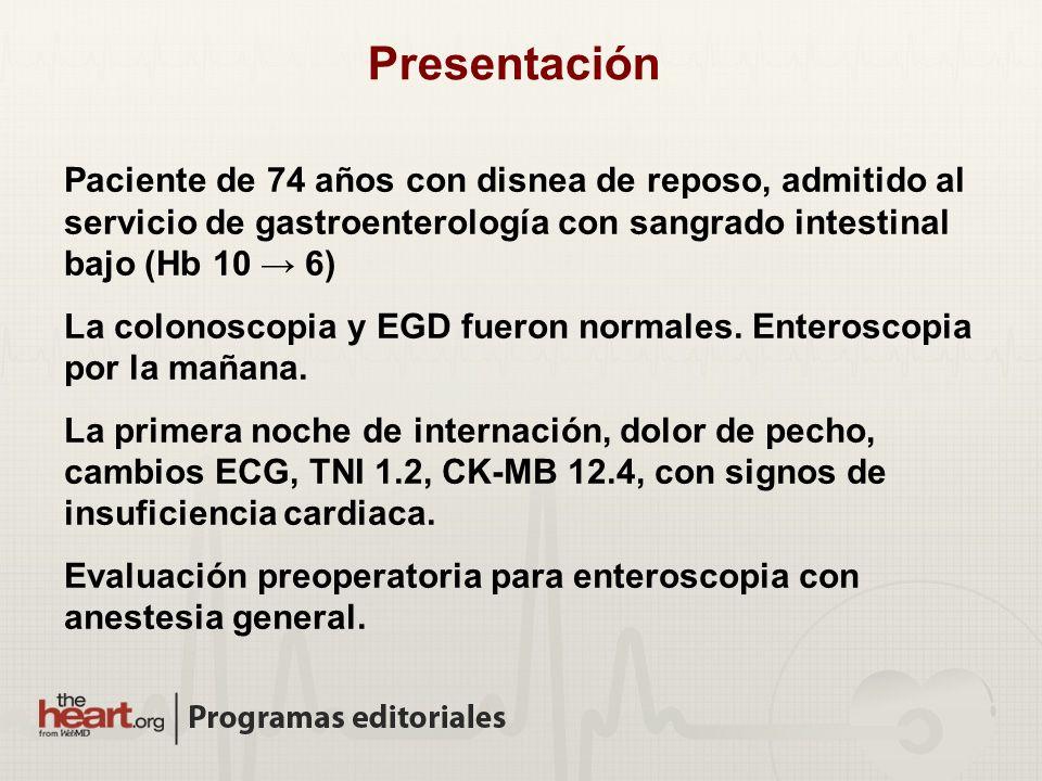 Presentación Paciente de 74 años con disnea de reposo, admitido al servicio de gastroenterología con sangrado intestinal bajo (Hb 10 → 6)
