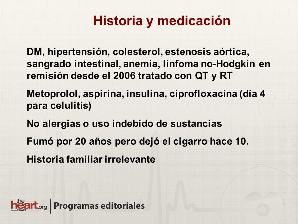 Historia y medicación